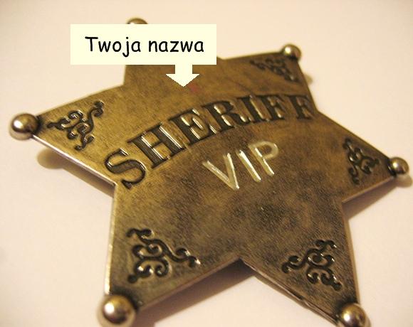 Odznaka szeryf z grawerem
